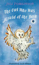 The Owl Who Was Afraid of the Dark, Jill Tomlinson