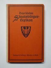 Steinwart, Das kleine Staatsbürger - Lexikon, A. Vollmer, Münster um 1920