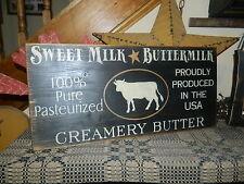 PRIMITIVE SIGN~~KITCHEN~~SWEET MILK~~CREAMERY BUTTER~~COW~~BUTTERMILK~~USA~~