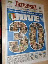 TUTTOSPORT 07/05/2012 JUVENTUS CAMPIONE D'ITALIA SCUDETTO 28 30? JUVE SPORT NEW