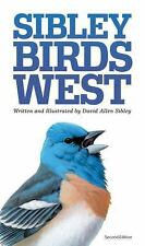 The Sibley Field Guide to Birds of Western North America : Revised Edition by...