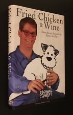 Marshall Ramsey: FRIED CHICKEN & WINE: SHORT STORIES INSPIRED BY BANJO THE DOG S