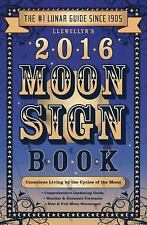 Llewellyn's 2016 Moon Sign Book: Conscious Living by the Cycles of the-ExLibrary