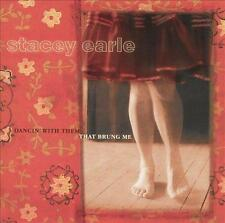 STACEY EARLE - Dancin' With Them That Brung Me (CD 2000) USA Import EXC-NM Steve