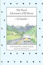 The Travel Adventures of Pj Mouse - In Canada