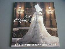 """Livre  1989  """" AIR D'OPERA """" exposition de costumes Louvre des Antiquaires Paris"""