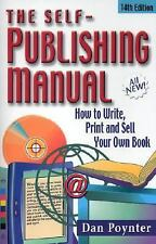 The Self-Publishing Manual: How to Write, Print, and Sell Your Own Boo-ExLibrary