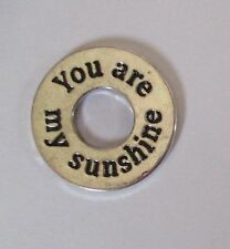 f You are my sunshine FRIENDSHIP FAITH CHARM pocket token washer pendant Ganz