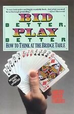 Bid Better Play Better: How to Think at the Bridge Table-ExLibrary
