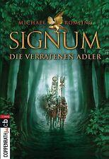 Signum - Die verratenen Adler von Michael Römling (2012, Taschenbuch)
