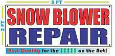 SNOW BLOWER REPAIR Banner Sign NEW Larger Size Best Quality for the $$$