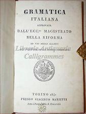 GRAMATICA ITALIANA approvata dal Magistrato della Riforma 1840 Marietti Torino