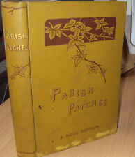 1888 - PARISH PATCHES BY A NICOL SIMPSON ILLUS by JOHN S FRASER