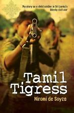 Tamil Tigress: My Story as a Child Soldier in Sri Lanka's Bloody Civil-ExLibrary