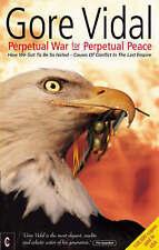 Perpetual War for Perpetual Peace, Gore Vidal