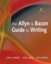 The Allyn & Bacon Guide to Writing by John D. Ramage (2012 hardback 6th Edition)