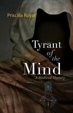 Tyrant of the Mind: A Medieval Mystery (Medieval Mysteries)