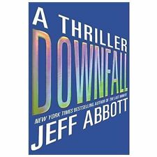 Downfall: A Thriller - Jeff Abbott (Hardcover, 2013) NEW