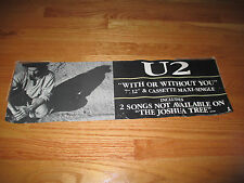 "1987 BONO U2 Band The Joshua Tree ""WITH OR WITHOUT YOU"" Promotional Poster"