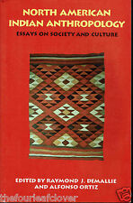 Indian Anthropology North American Essays Ethnology 1994 Social Science