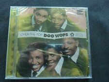 DOO WOPS OVER THE TOP RARE NEW SEALED CD!