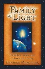 NEW - Family of Light: Pleiadian Tales and Lessons in Living
