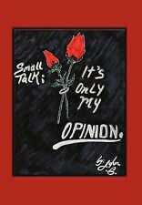 Small Talk : It's Only My Opinion by John G. (2010, Hardcover)