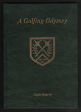 A Golfing Odyssey by Hugh Murray (100 Years of golf on the Knavesmire, Hob Moor