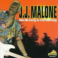 CD See Me Early in the Mornin - MALONE,J.J. NEW