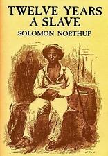 Twelve Years a Slave, Northup, Solomon, Good Book
