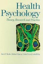 Health Psychology: Theory, Research, and Practice