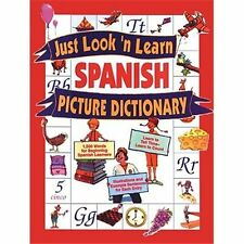 Just Look 'n Learn Spanish Picture Dictionary (Just Look'n Learn Picture Dicti..