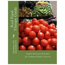Real Food Therapy Guide by True Unlimited (2011, Paperback)