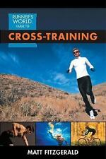 Runner's World Guide to Cross-Training, Fitzgerald, Matt, Good Book