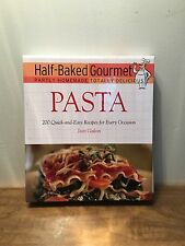 Half-Baked Gourmet : Pasta by Jean Galton and Inc. Roundtable Press (2005)