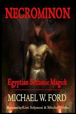 Necrominon : Egyptian Sethanic Magick by Michael W. Ford (2013, Paperback)