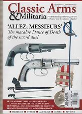 CLASSIC ARMS & MILITARIA MAGAZINE AUG/SEPT 2015.