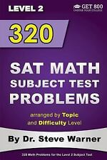320 SAT Math Subject Test Problems Arranged by Topic and Difficulty Level -...