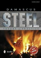 Damascus Steel : Theory and Practice by Gunther Lobach (2013, Hardcover)