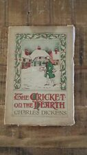 THE CRICKET ON THE HEARTH - A Fairy Tale of Home by Charles Dickens, circa 1920