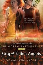 City of Fallen Angels (Mortal Instruments, Book 4) by Cassandra Clare