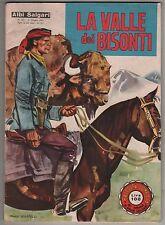 albi salgari n.113 LA VALLE DEI BISONTI 1961 romanzi di Emilio Salgari a fumetti