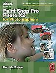 Paint Shop Pro Photo X2 for Photographers