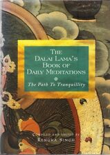 The Dalai Lama's Book of Daily Meditations: The Path to Tranquility Renuka Singh