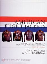 American Flight Jackets: A History of U.S. Flyers Jackets from World War II to D