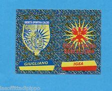 PANINI CALCIATORI 2000/2001- Figurina n.699- GIUGLIANO+IGEA -SCUDETTO-NEW