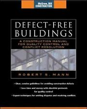 Defect-Free Buildings : A Construction Manual for Quality Control and...