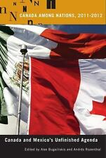 Canada Among Nations, 2011-2012: Canada and Mexico's Unfinished Agenda