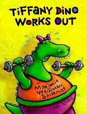 tiffany dino works out., sharmat.,marjorie weinman, Good Book