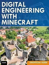 Digital Engineering with Minecraft by James Floyd Kelly (2015, Paperback)